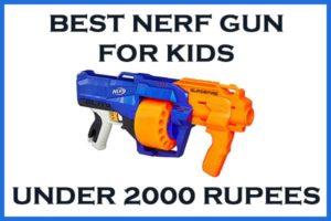 best nerf gun under 2000 rupees
