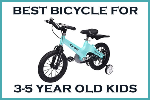 best cycle for 3, 4 and 5 year old kids